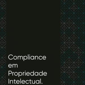 COMPLIANCE EM PROPRIEDADE INTELECTUAL